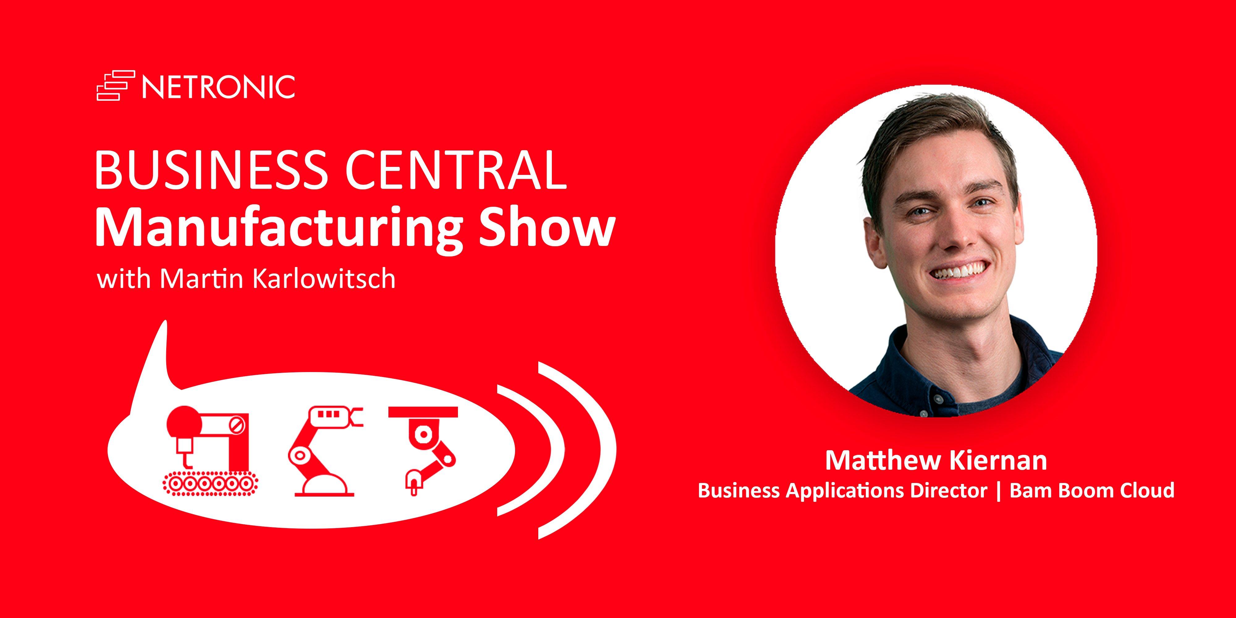 BC Manufacturing Show - Episode 19 - Matthew Kiernan