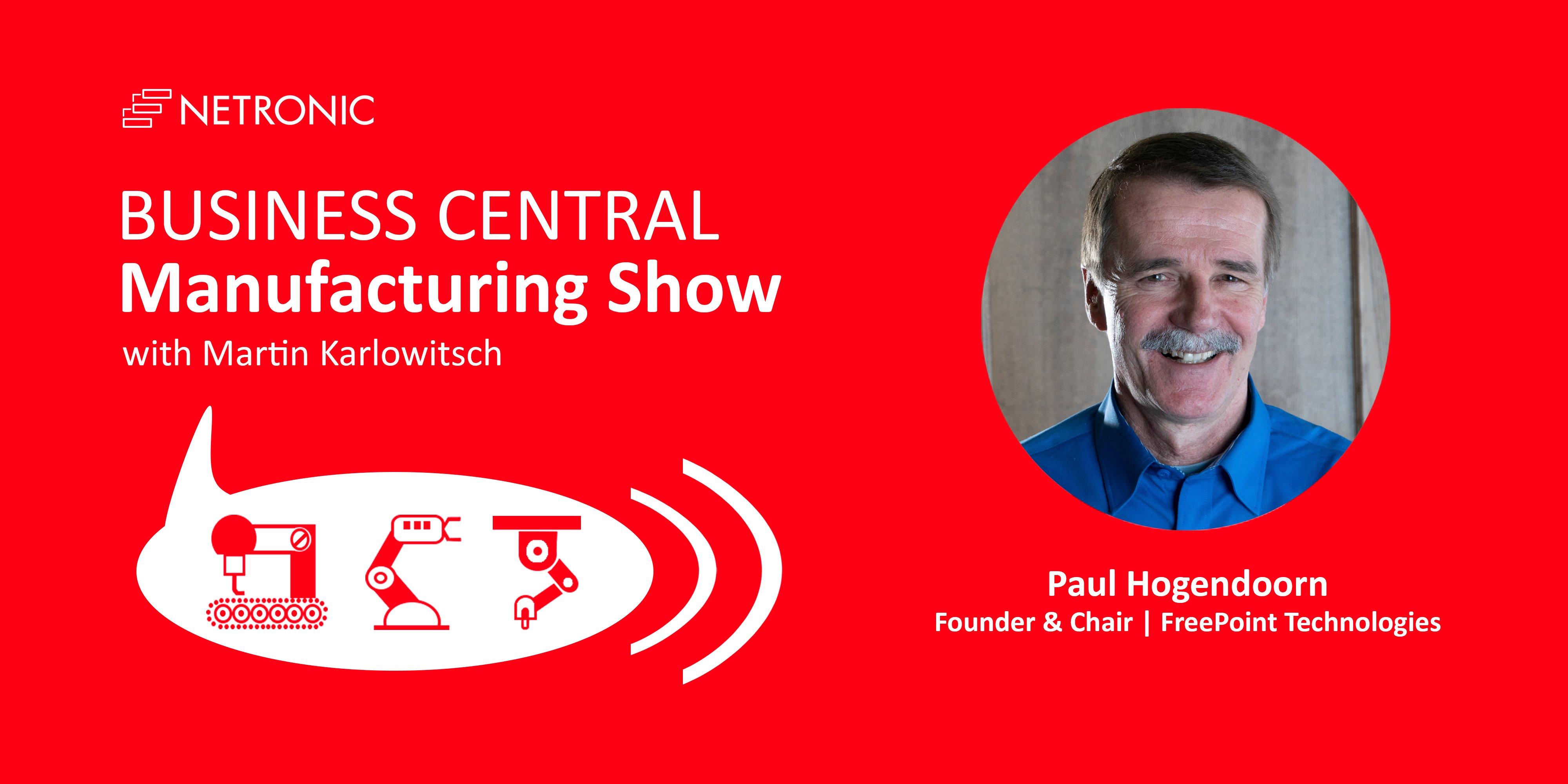 Business Central Manufacturing Show - Episode 12 - Paul Hogendoorn