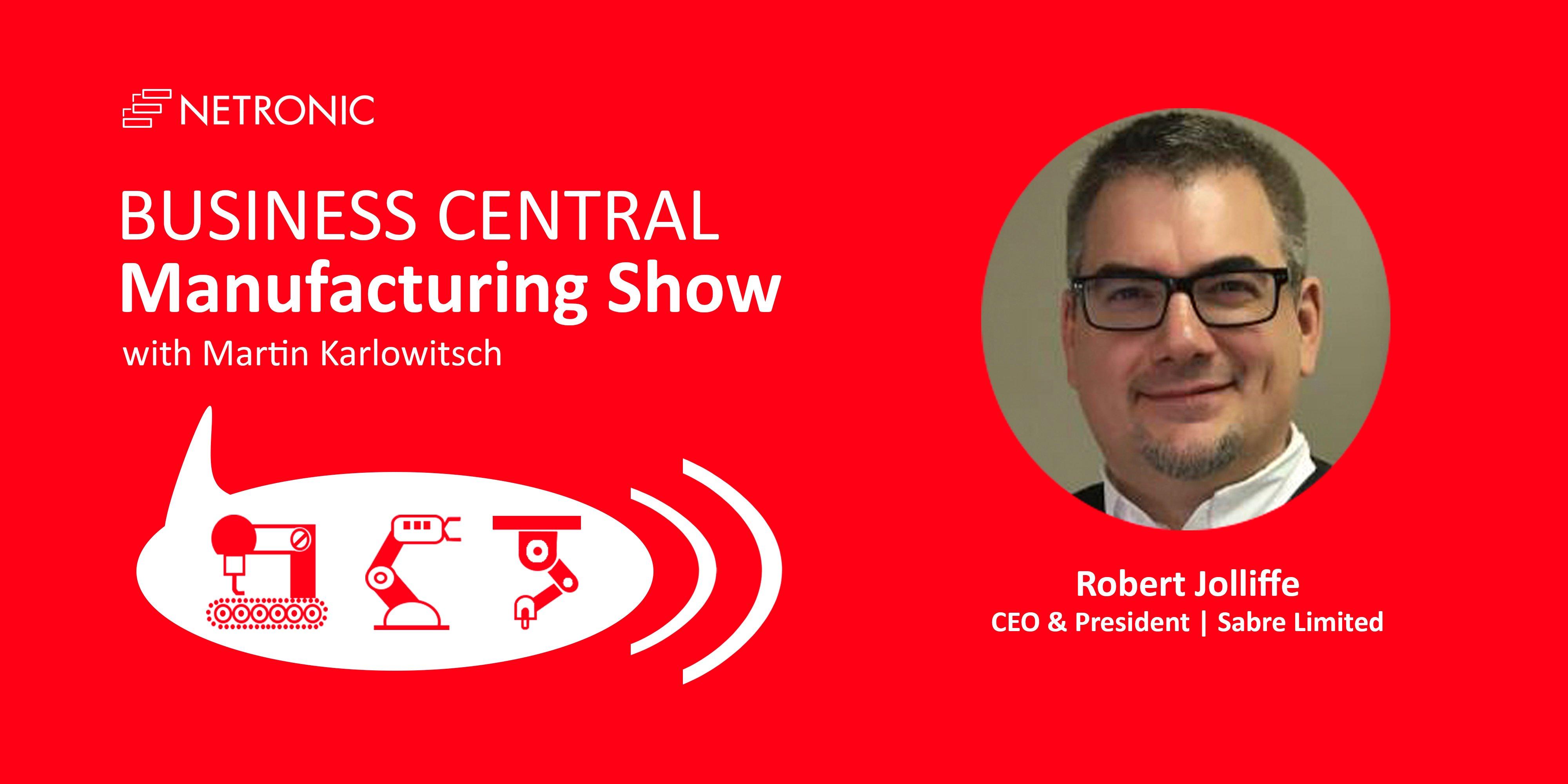 Business Central Manufacturing Show Robert Jolliffe