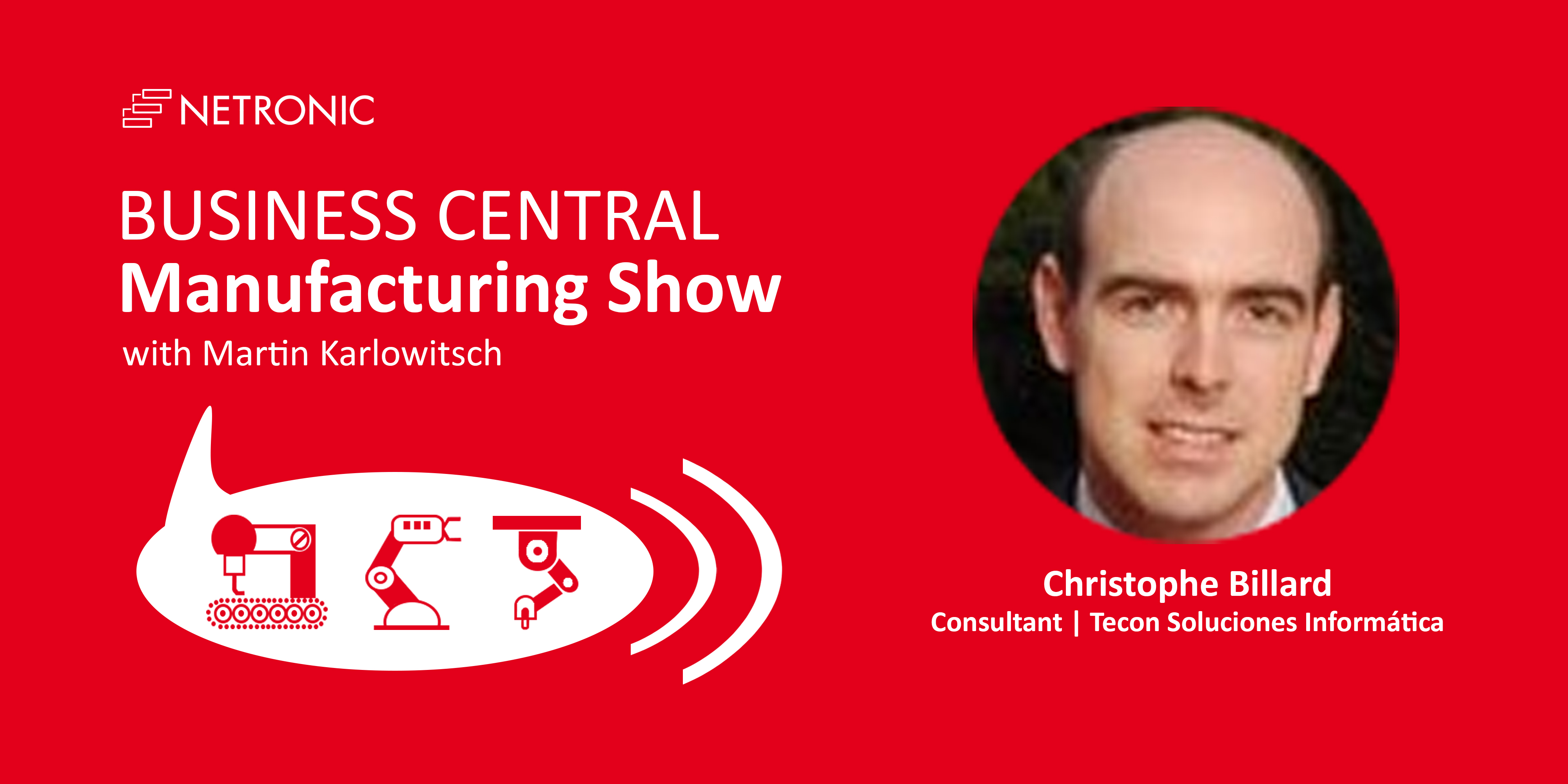 The Business Central Manufacturing Show - Christophe Billard