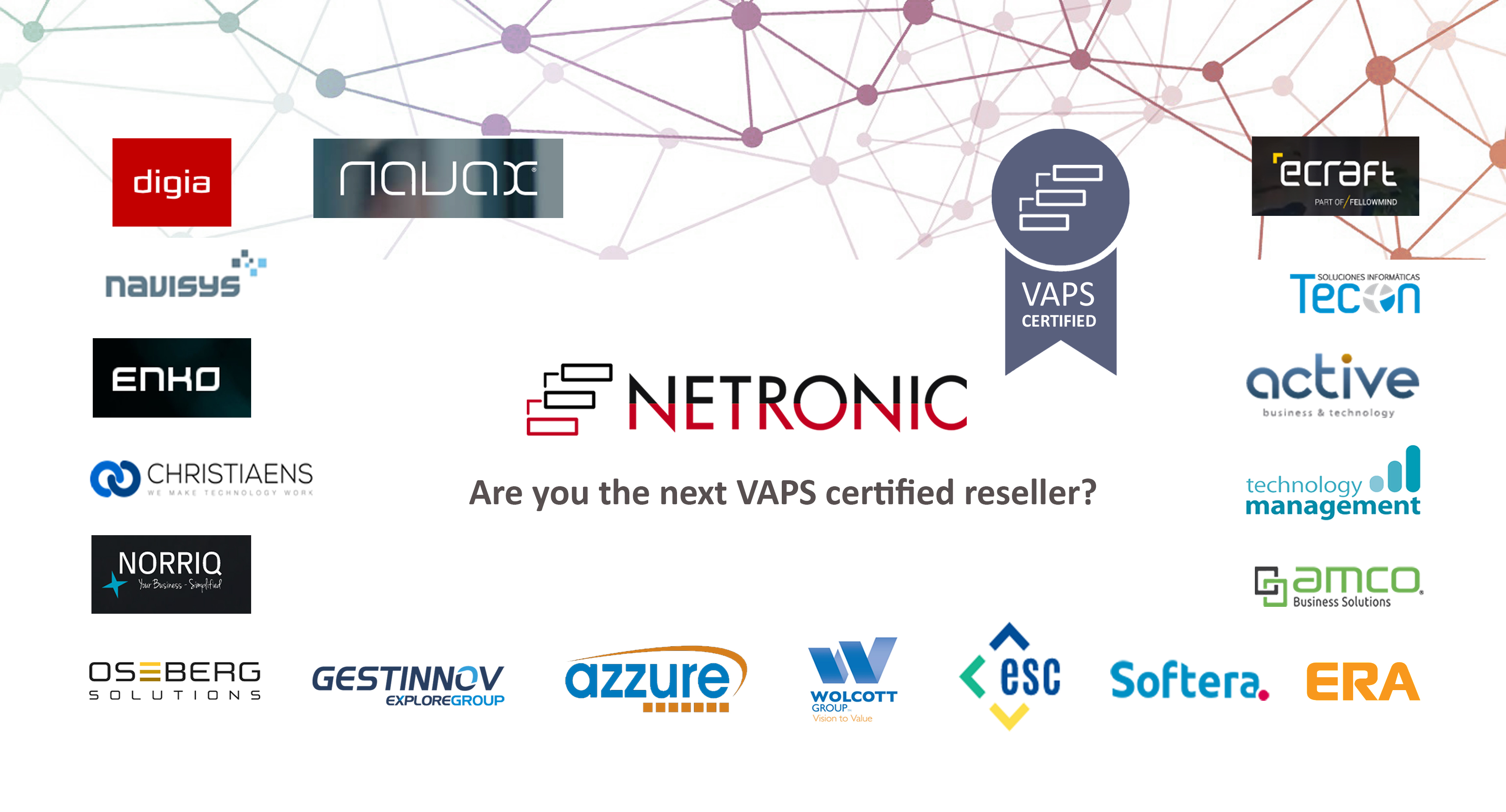 Nineteen VAPS certified partners and counting